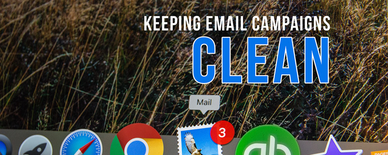 keeping email campaigns clean