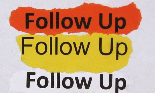 follow up The 5 key steps on how to write a follow up email that actually accomplishes your end goal, including tools and email templates to improve your follow up.